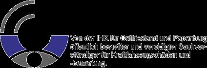 Von der IHK für Ostfriesland und Papenburg öffentlich bestellter und vereidigter Sachverständiger für Kraftfahrzeugschäden und -bewertungen